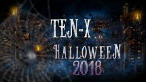Ten-X Halloween 2018
