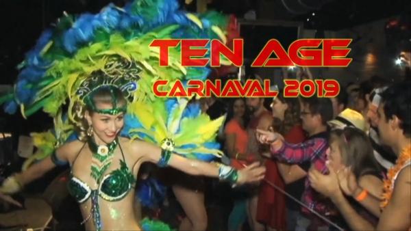 TEN AGE Carnaval 2019